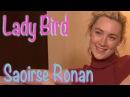 DP/30: Lady Bird, Saoirse Ronan