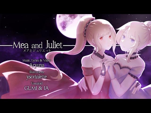 【GUMI ❤ IA】Mea and Juliet / メアとジュリエット【Original Song/オリジナル】