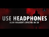 3d audio (Bass Boosted) Alan Walker's - The Spectre in 3d Sound Lazy Boys Productions