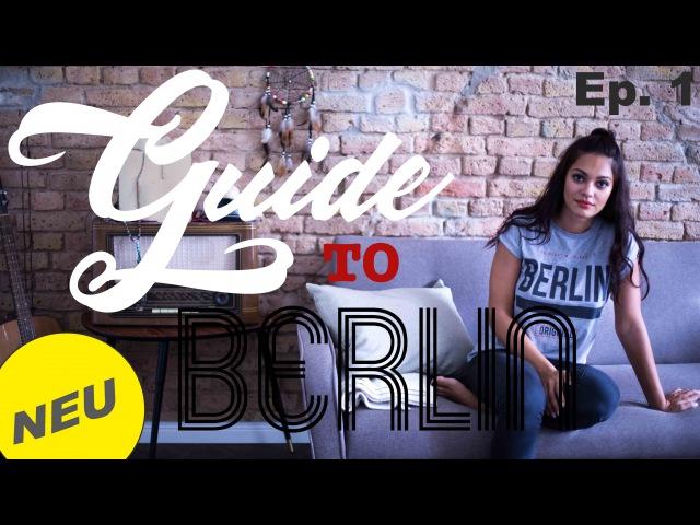 *NEU* Ich bin ein Berliner - Guide to Berlin / Lifestyle Format