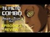 PODCAST 47  ATTACK ON TITAN  REVIEW  EPISODIO 3  TEMPORADA 2
