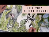PLAN WITH ME  JULY 2017 BULLET JOURNAL  ANN LE