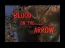 Вестерн про индейцев дикарей и белых людей Кровь на стреле Blood On The Arrow 1964 HD