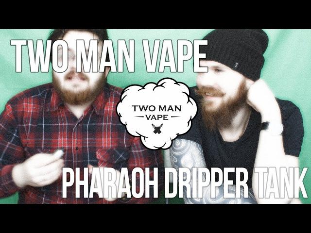 Pharaoh Dripper Tank (Clon vs original) | Отличный пиар, господа.