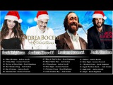 Andrea Bocelli,Luciano Pavarotti,Sarah Brightman,Josh Groban  Merry Christmas Songs 2018