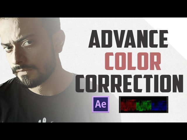 Advance color correction tutorial   Lumetri Scopes After effects   Latest update