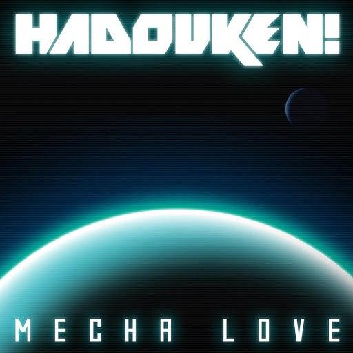 Hadouken! альбом Mecha Love