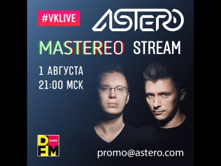 Astero - Mastereo 30 [Live Stream at DFM]