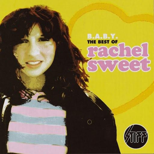 Rachel Sweet альбом B.A.B.Y - The Best Of Rachel Sweet