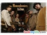Monophonics - Im Done