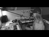 Hyorin - Thinking 'Bout You (Dua Lipa cover)