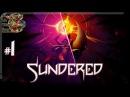 Sundered1 - Лютер X09 Прохождение на русскомБез комментариев