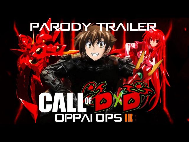 Call of DxD: Oppai Ops Parody Trailer (COD:BO3 and Highschool DxD)