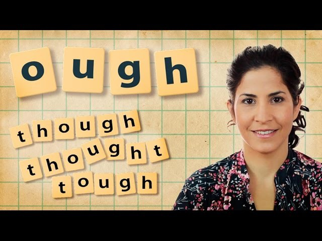How to pronounce though, thought and tough