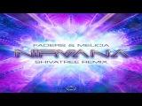 Faders &amp Melicia - Nirvana (Shivatree Remix)