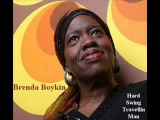 Brenda Boykin - Hard Swing Travellin Man