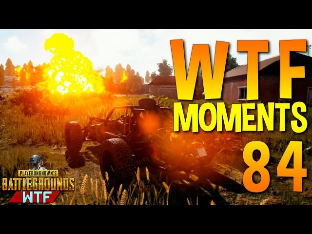 PUBG WTF Funny Moments Highlights Ep 84 (playerunknown's battlegrounds Plays)