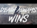 Dead Asylum - Death Always Wins (Lyric Video)
