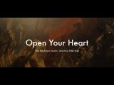 Open Your Heart Открой свое сердце