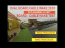 Dual Board - cable wake test. Is it possible or not?