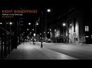 Night Wanderings Deep House Techno 2017 Mixed By Johnny M