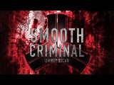 Ummet Ozcan - Smooth Criminal