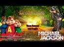 You are Not Alone - Michael Jackson (Alvin e os Esquilos)