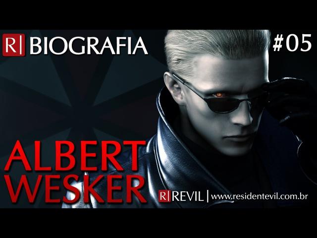 ALBERT WESKER | BIOGRAFIA REVIL