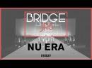Nu Era | Bridge Jr's 2017 (Winter) | STEEZY Official 4K