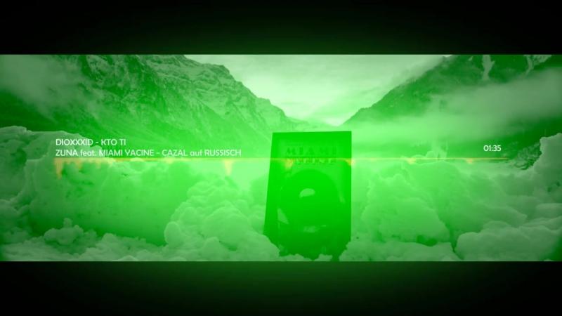 ZUNA - CAZAL auf RUSSISCH feat. MIAMI YACINE vollversion