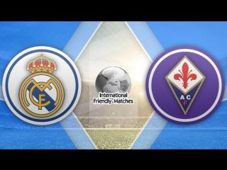 Реал Мадрид 2:1 Фиорентина | Товарищеские матчи 2017 | Обзор матча