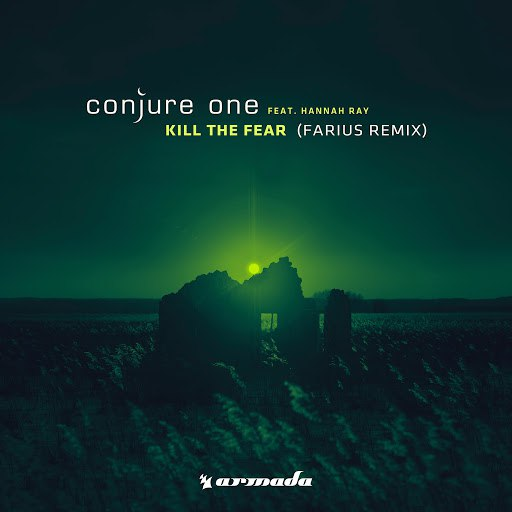 Conjure One альбом Kill The Fear (Farius Remix)