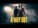 A Way Out (Reveal Trailer)