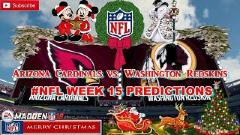Arizona Cardinals vs. Washington Redskins | NFL WEEK 15 | Predictions Madden 18