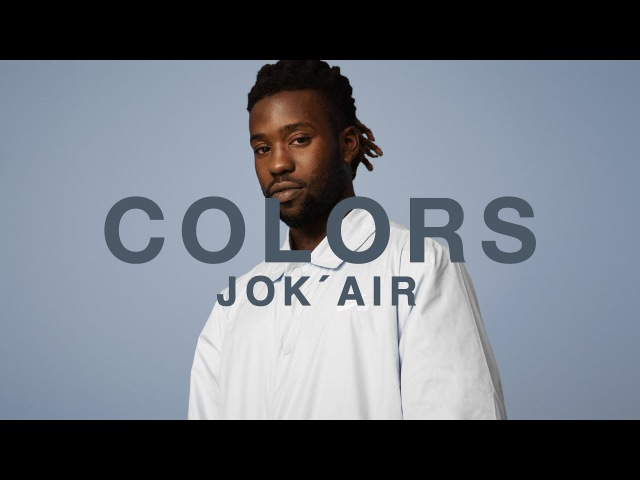 Jok´air - Letrangere | A COLORS SHOW