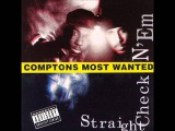 Compton's Most Wanted - Straight Checkn 'Em (Full Album)