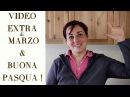 VIDEO EXTRA DI MARZO AUGURI DI PASQUA Consigli Ricetta Colomba Uovo di Pasqua e altre risposte