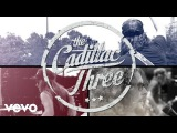 The Cadillac Three - Tennessee Mojo