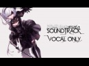 NieR:Automata - Full Soundtrack [Vocal Version] [OST]