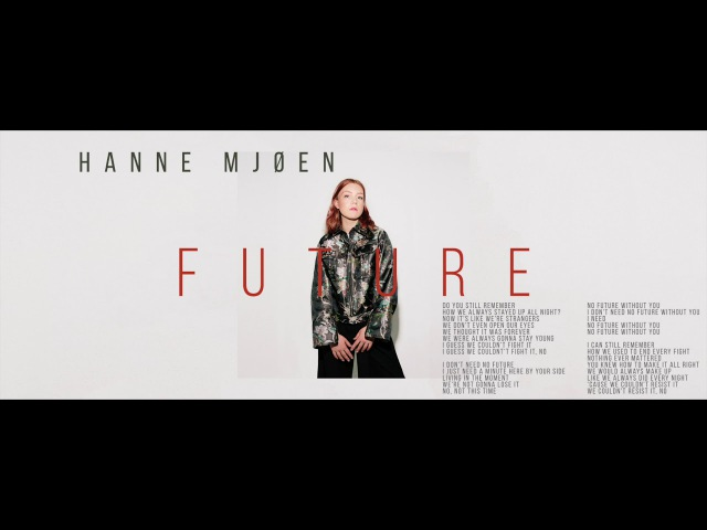 Hanne Mjøen - Future (Audio)