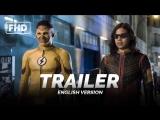 ENG | Трейлер (Расширенный): «Флэш» - 4 сезон / «The Flash» - 4 season, 2017