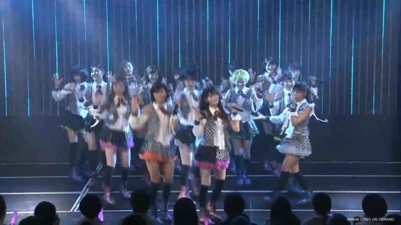 NMB48 2016.02.08 Team M 「RESET」 (Momoka Kinoshita BD) - Medley