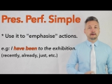 Present Perfect Simple vs. Past Simple
