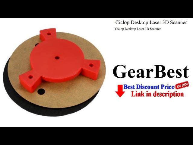 Ciclop Desktop Laser 3D Scanner Gearbest review