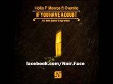 Hollis P Monroe ft. Overnite - If You Have A Doubt Argy Vocal Mix - Noir Music