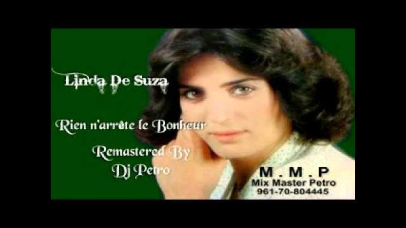 Rien N'arrete Le Bonheur -Linda de suza - Remastered By Dj Petro