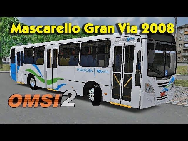 Автобус Mascarello Gran Via 2008 Onibus VCI для Omsi 2