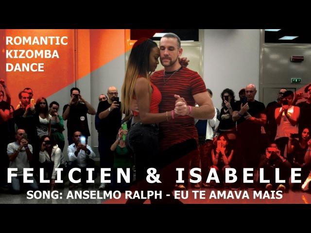 Isabelle Felicien Romantic Kizomba Dance Demo @ KIZMI 2016   Eu Te Amava Mais - Anselmo Ralph