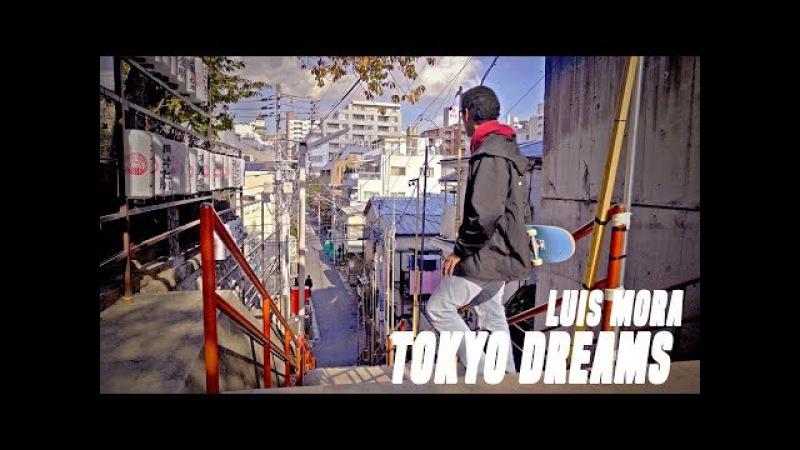 TOKYO DREAMS | LUIS MORA 4K