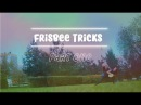 Frisbee Tricks part one